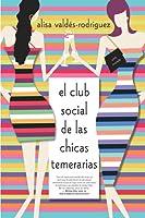 El club social de las chicas temerarias