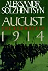 August 1914 (The Red Wheel, #1)