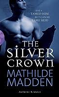 The Silver Crown (Silver Werewolf Trilogy, #2)