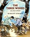 The Three Wishes by Margot Zemach