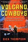 Volcano Cowboys: The Rocky Evolution of a Dangerous Science
