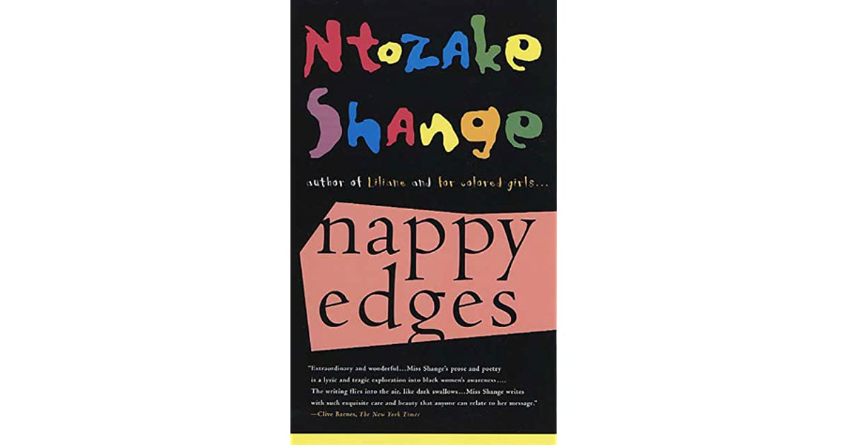 Nappy Edges by Ntozake Shange