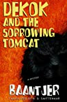 DeKok and the Sorrowing Tomcat (Dekok, #7)