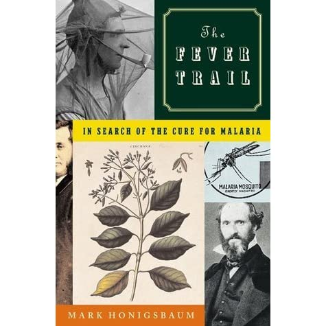 a summary of the fever trail y mark honigsbaum This book offers a collection of quaint, funny stories from mark twain the celebrated jumping frog and other stories by mark twain grades.