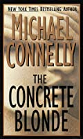 The Concrete Blonde (Harry Bosch, #3)