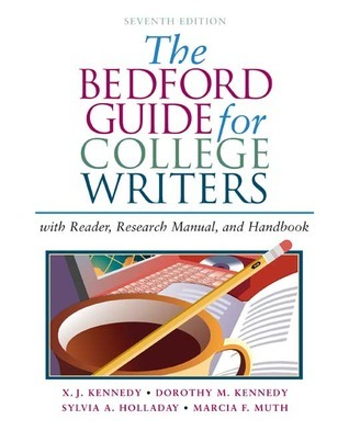 The Bedford Guide for College Writers with Reader, Research Manual, and Handbook, Ninth Edition