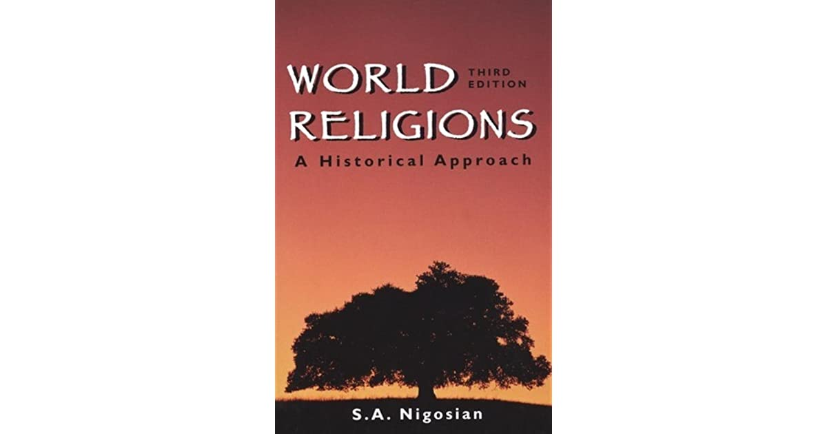 World religions a historical approach by solomon a nigosian fandeluxe Image collections