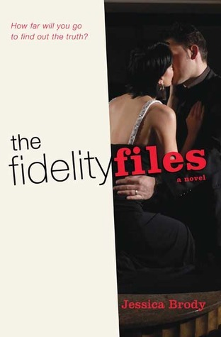 The Fidelity Files (Jennifer Hunter, #1)