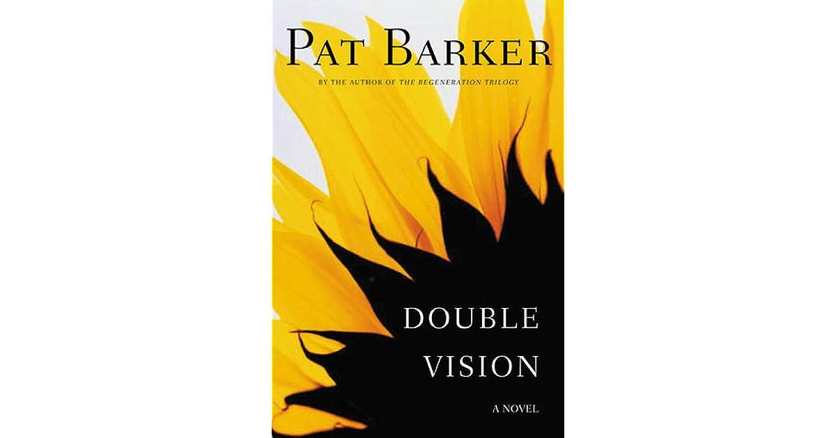 double vision pat barker pdf