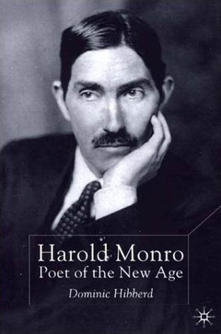 Harold Monro - Poet of the New Age
