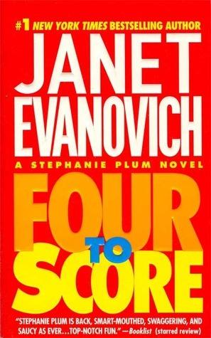 Janet Evanovich - Stephanie Plum 4 - Four to Score