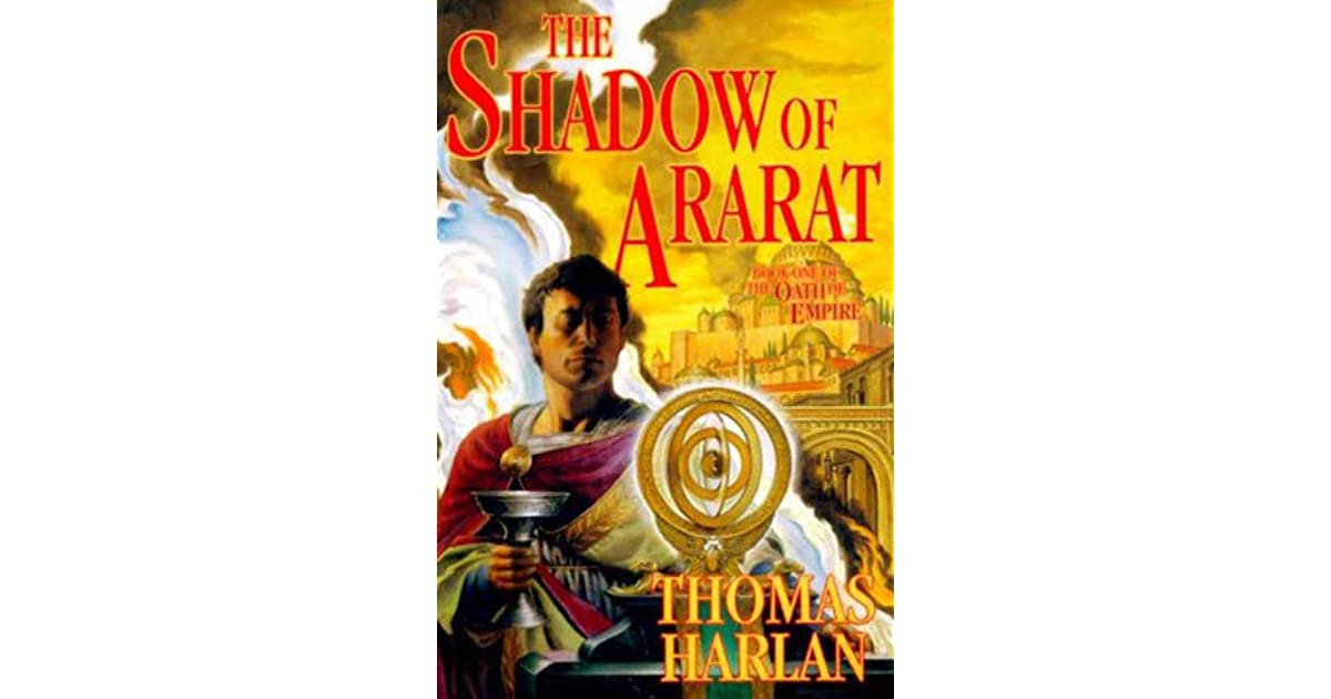 The Shadow of Ararat: Book One of 'The Oath of Empire'