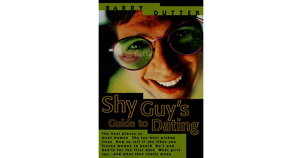 The Shy Guy's Guide to Dating: The Best Places to Meet Women, the