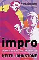 Impro: Improvisation and the Theatre