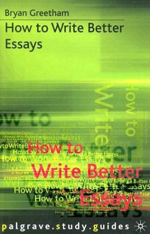How to write better essays palgrave esl best essay ghostwriters services for mba