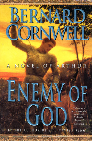 Cover Enemy of God (The Warlord Chronicles, #2) - Bernard Cornwell