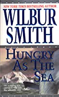 Hungry as the Sea: A Novel