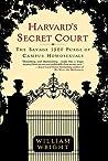 Harvard's Secret Court: The Savage 1920 Purge of Campus Homosexuals