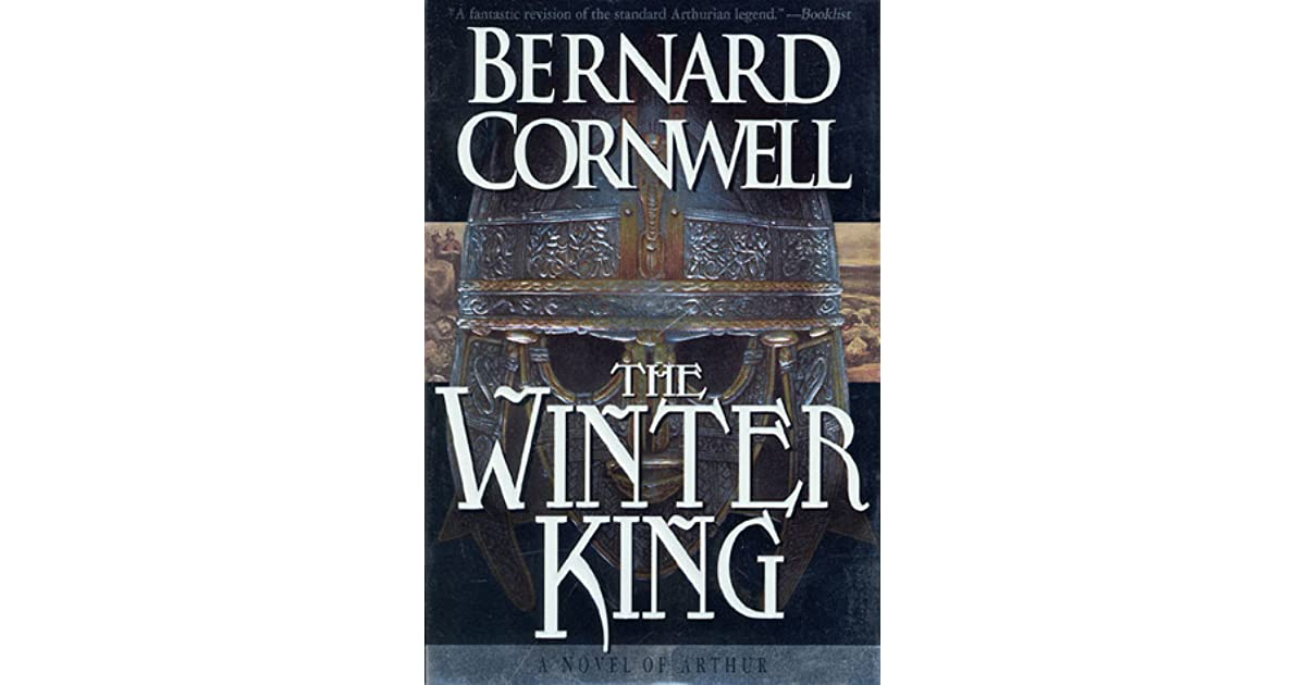 The Winter King  A Novel of Arthur by Bernard Cornwell 588768057