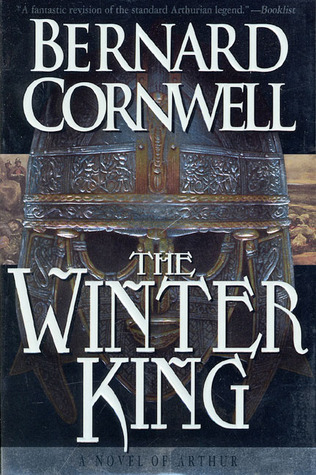 The Winter King (The Warlord Chronicles #1)