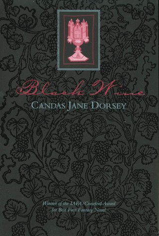 Ebook Black Wine By Candas Jane Dorsey