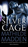 The Silver Cage