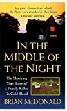 In the Middle of the Night: The Shocking True Story of a Family Killed in Cold Blood ebook download free