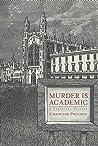 Murder Is Academic (Cassandra James in Cambridge, #1)
