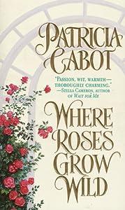 Where Roses Grow Wild (Rawlings, #1)