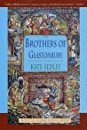 The Brothers of Glastonbury (Roger the Chapman, #7)
