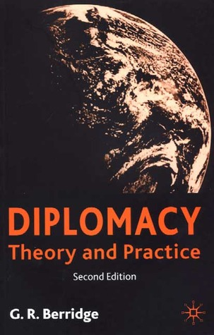 Diplomacy: Theory and Practice by Geoff Berridge