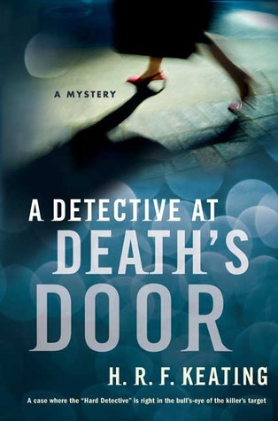 A Detective at Death's Door (Harriet Martens #5 - H.R.F. Keating