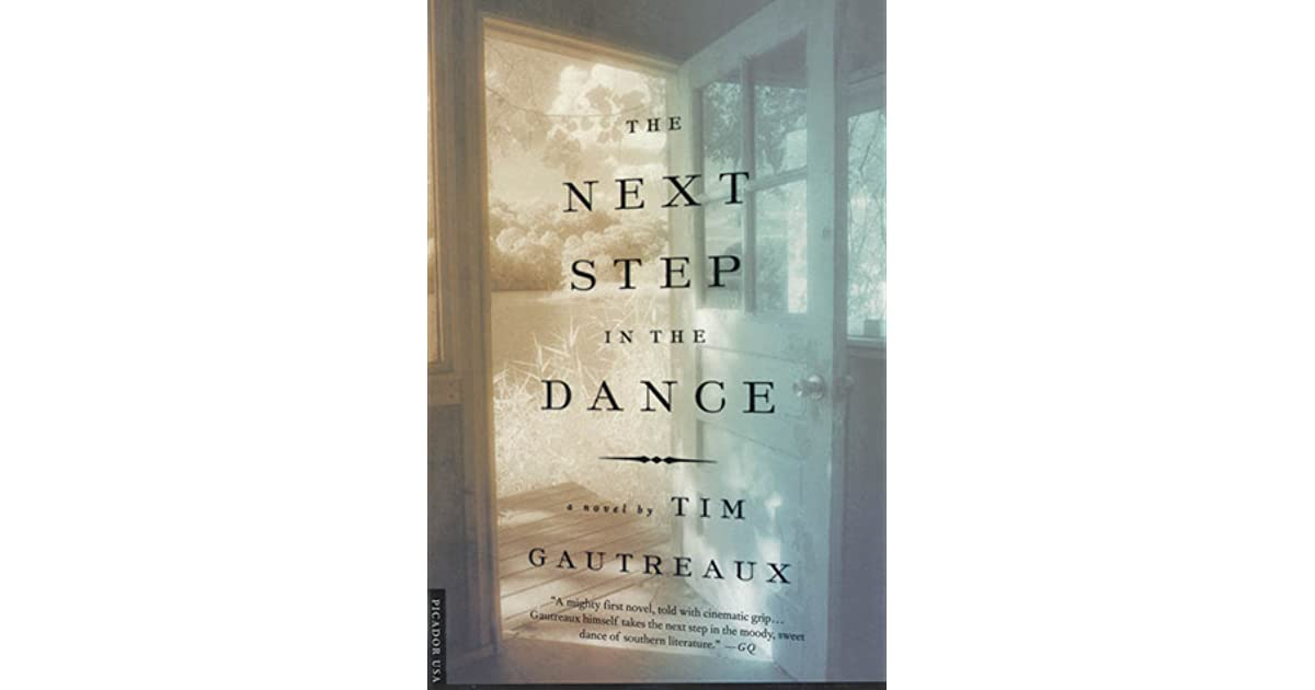 The Next Step in the Dance: A Novel