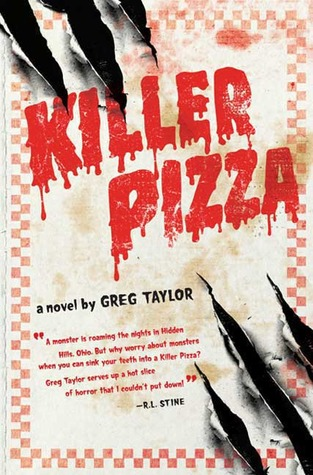 Killer Pizza (Killer Pizza #1) by Greg Taylor