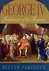 George IV: Inspiration of the Regency