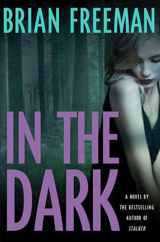 In The Dark (Jonathan Stride, #4)
