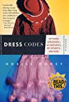 Dress Codes: Of Three Girlhoods—My Mother's, My Father's, and Mine