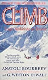 The Climb - Tragic Ambitions on Everest by Anatoli Boukreev