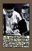 Memories and Commentaries: New One-Volume Edition