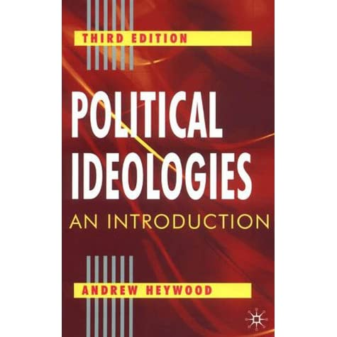 Andrew Heywood Political Ideologies 5th Edition Pdf 200