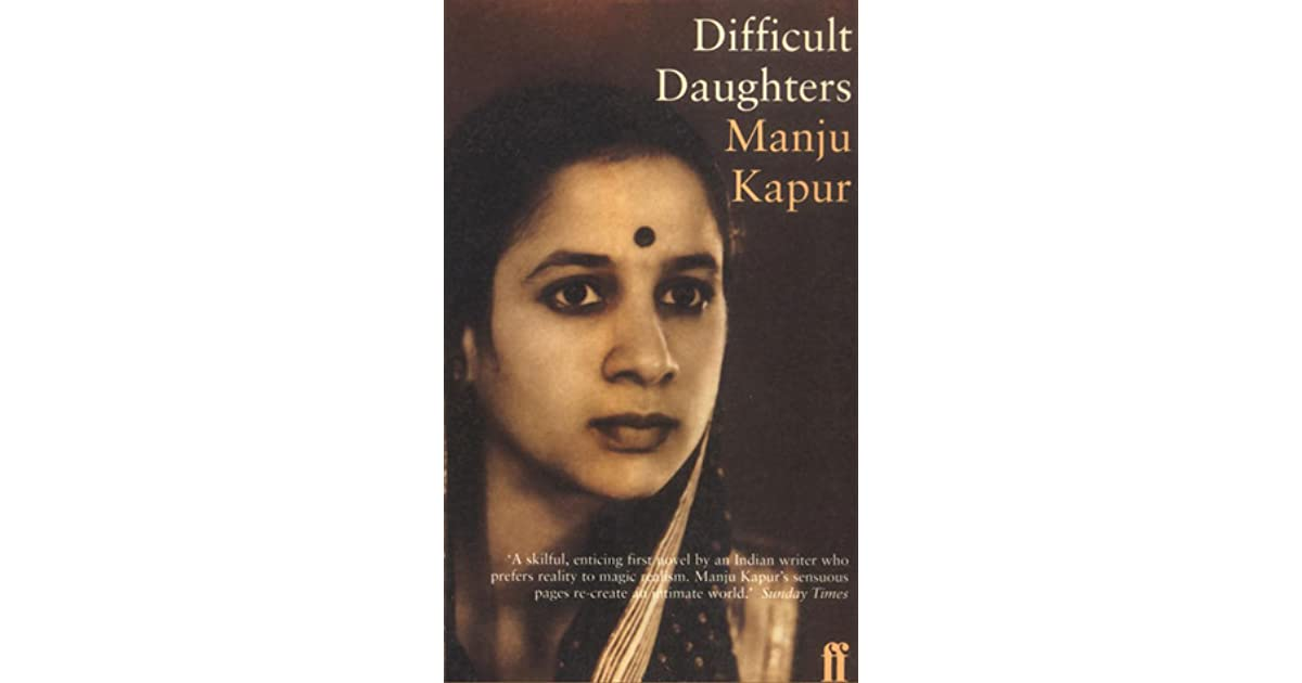 Difficult Daughters By Manju Kapur Pdf
