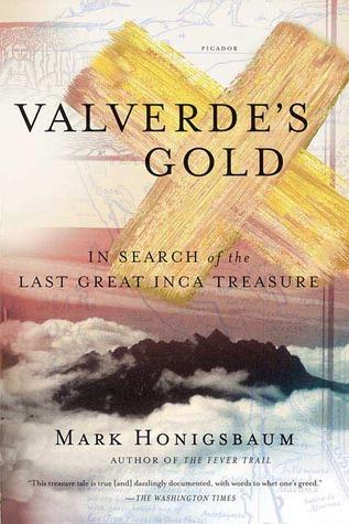Valverde's Gold by Mark Honigsbaum