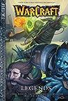 Warcraft Legends, Volume 5 by Richard A. Knaak