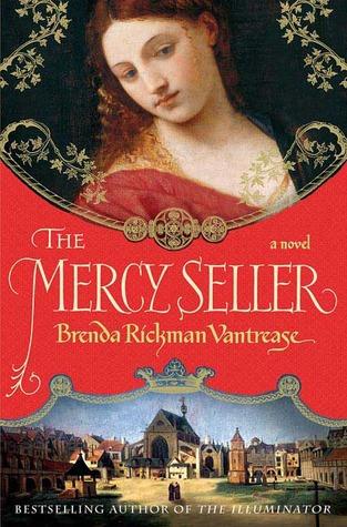 The Mercy Seller (Illuminator, #2)