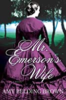 Mr. Emerson's Wife