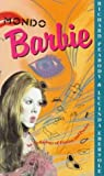 Mondo Barbie: An Anthology of Fiction & Poetry