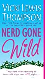 Nerd Gone Wild (Nerds, #3)