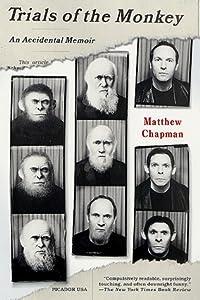 Trials of the Monkey: An Accidental Memoir