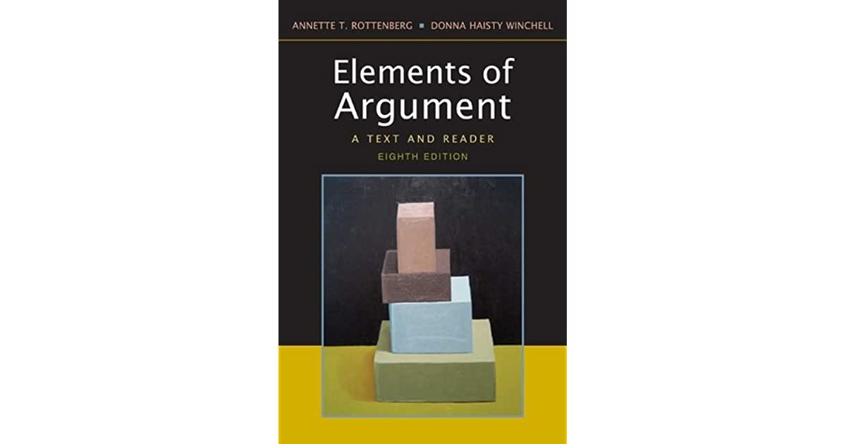 elements of argument 10th edition Elements of argument combines a thorough argument text on critical thinking,  reading, writing  elements of argument: a text and reader tenth edition by.