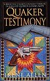 Quaker Testimony (Elizabeth Elliot Mystery #3)